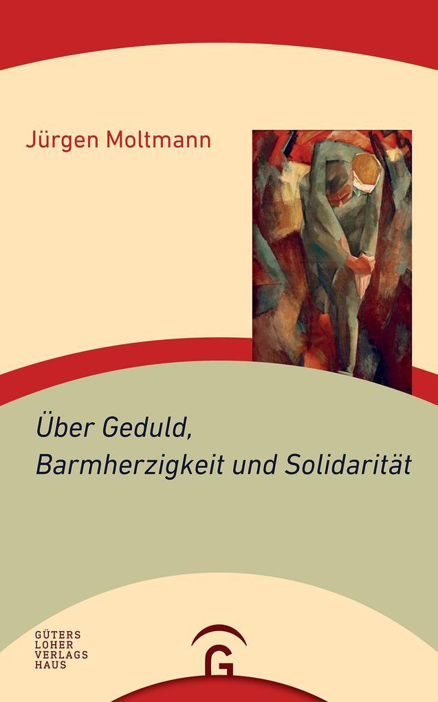 Über Geduld, Barmherzigkeit und Solidarität als eBook epub