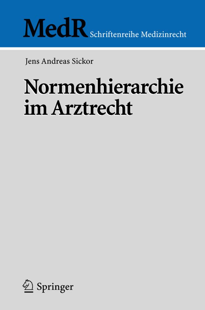 Normenhierarchie im Arztrecht als Buch (kartoniert)