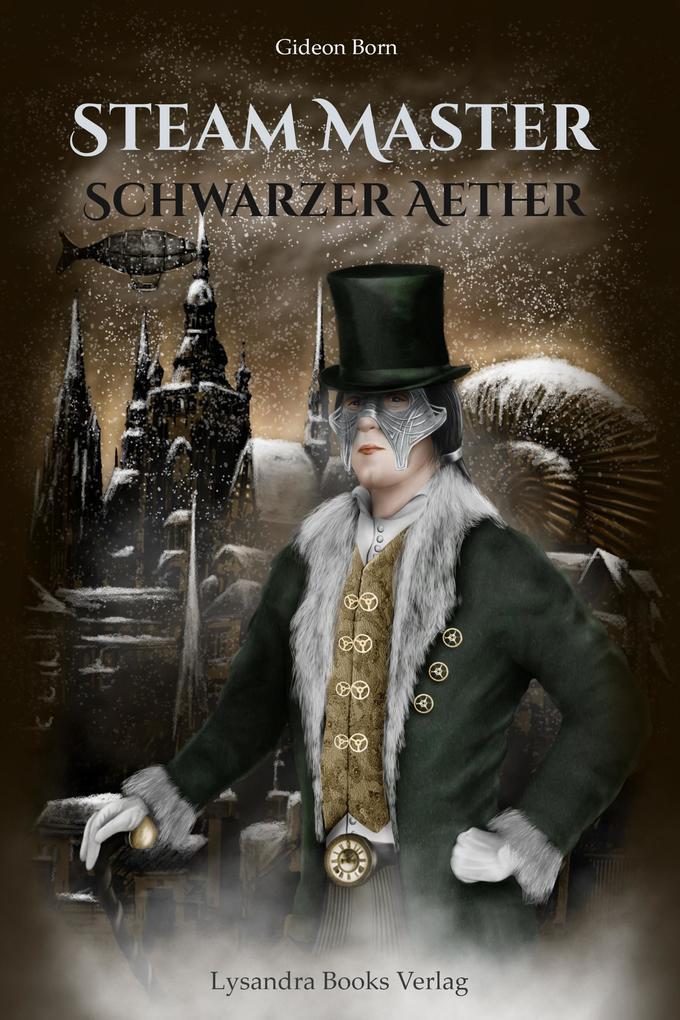 Steam Master - Schwarzer Aether als eBook epub