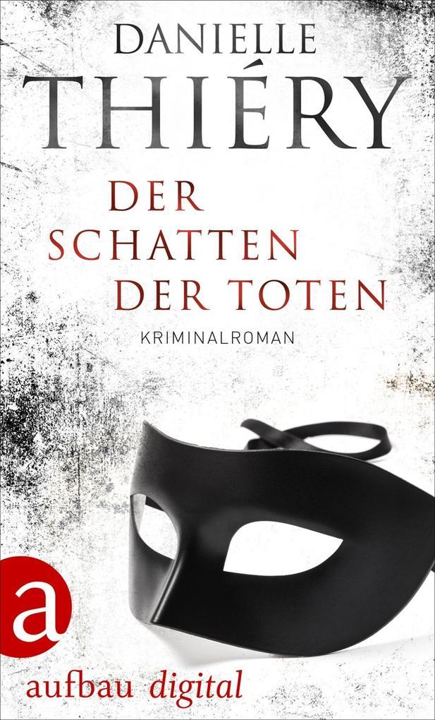 Der Schatten der Toten als eBook epub