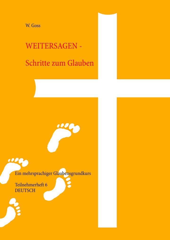 Weitersagen - Schritte zum Glauben als Buch (kartoniert)