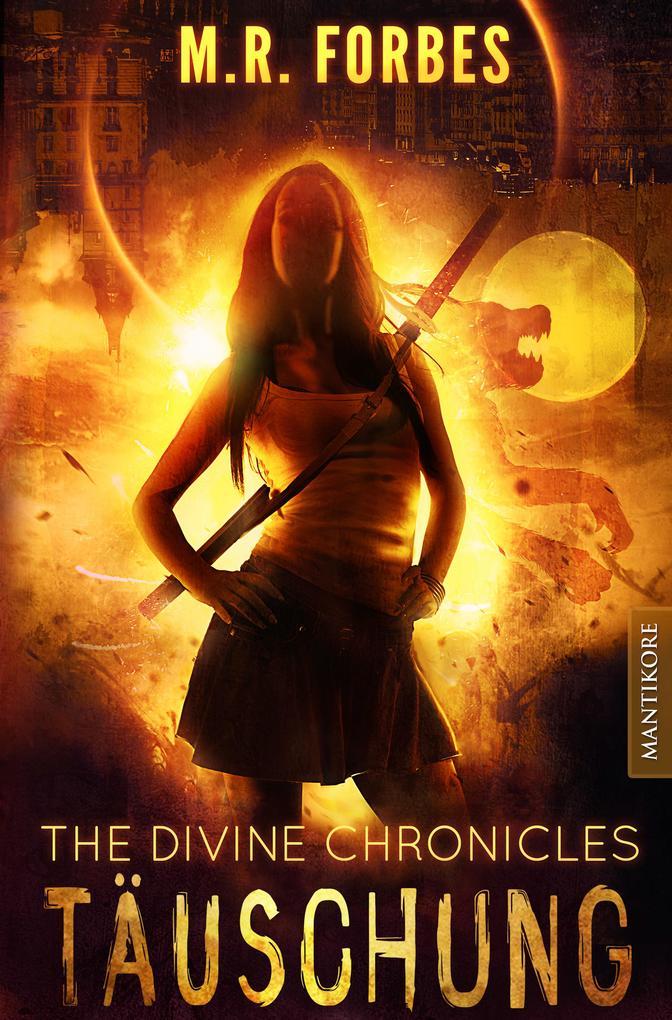 THE DIVINE CHRONICLES 2 - TÄUSCHUNG als eBook epub