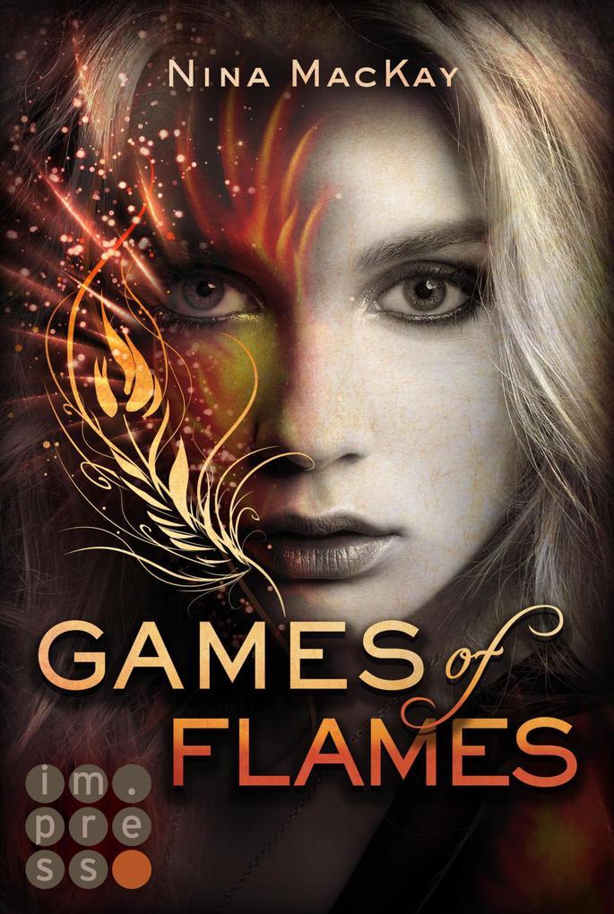 Games of Flames (Phönixschwestern 1) als eBook epub