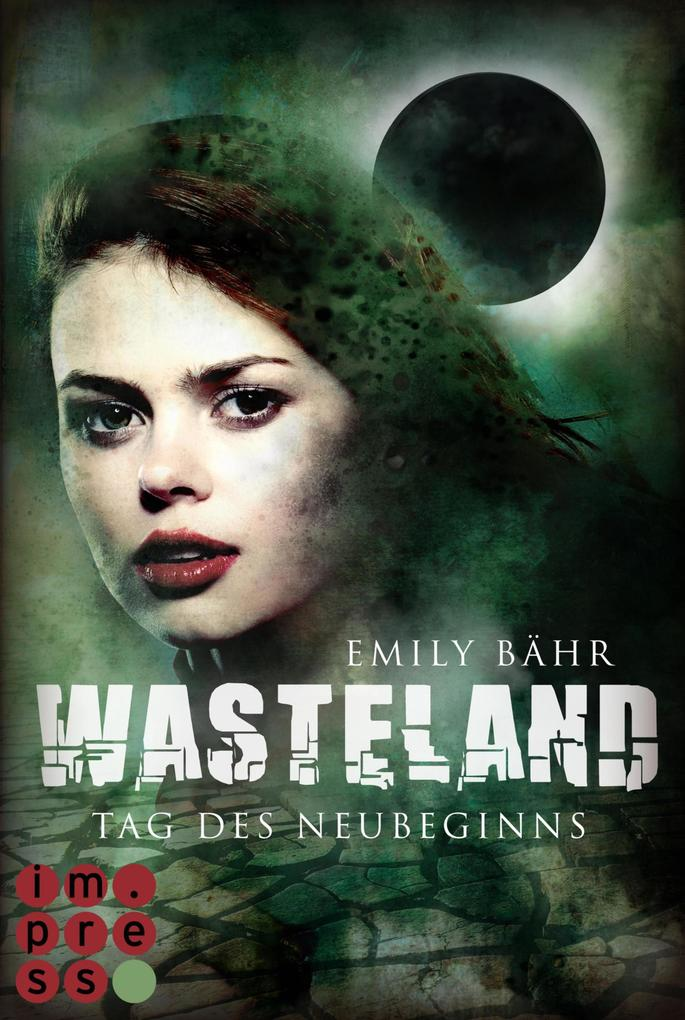 Wasteland 1: Tag des Neubeginns als eBook