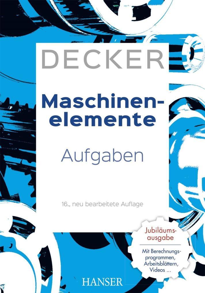 Decker Maschinenelemente - Aufgaben als eBook pdf
