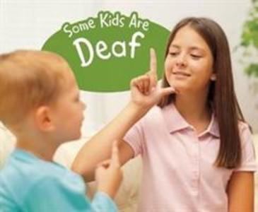 Some Kids Are Deaf als Buch (gebunden)