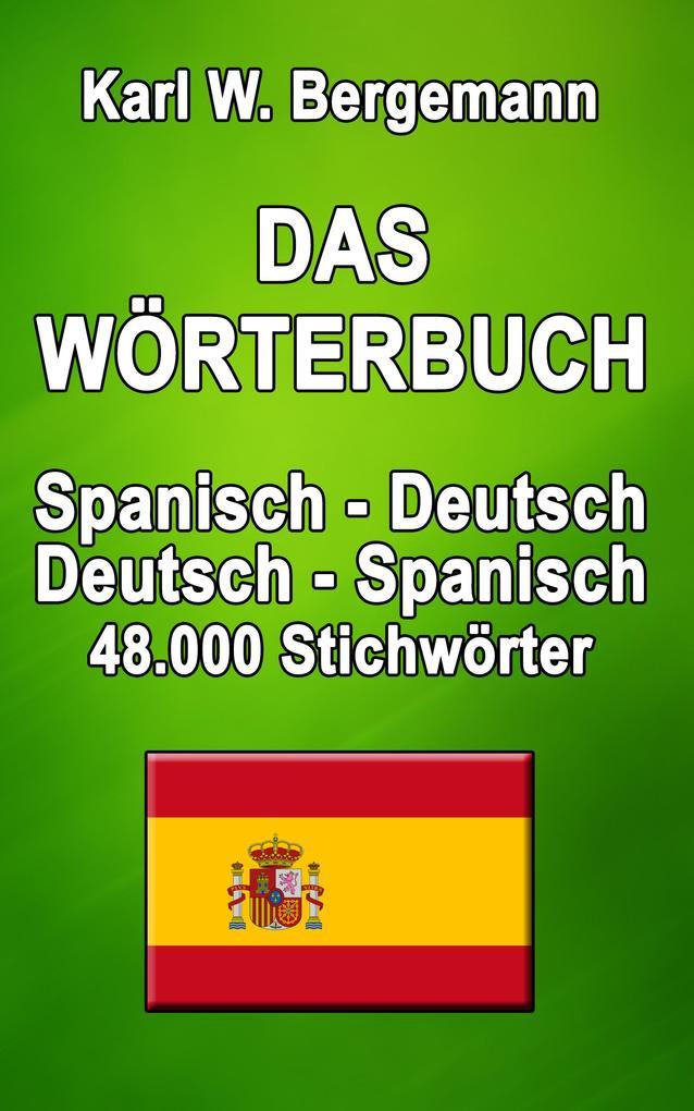 Das Wörterbuch Spanisch-Deutsch / Deutsch-Spanisch als eBook