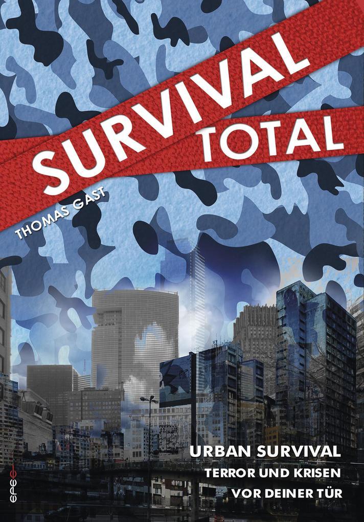 Survival Total (Bd. 2) als eBook epub