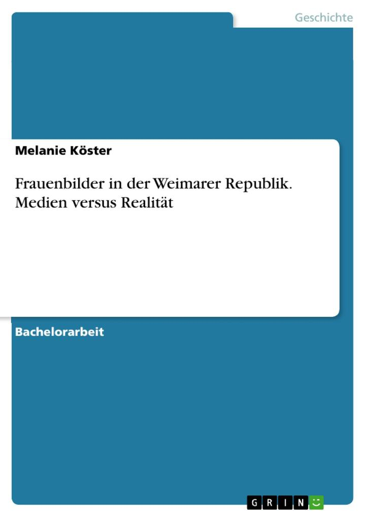 Frauenbilder in der Weimarer Republik. Medien versus Realität als eBook pdf