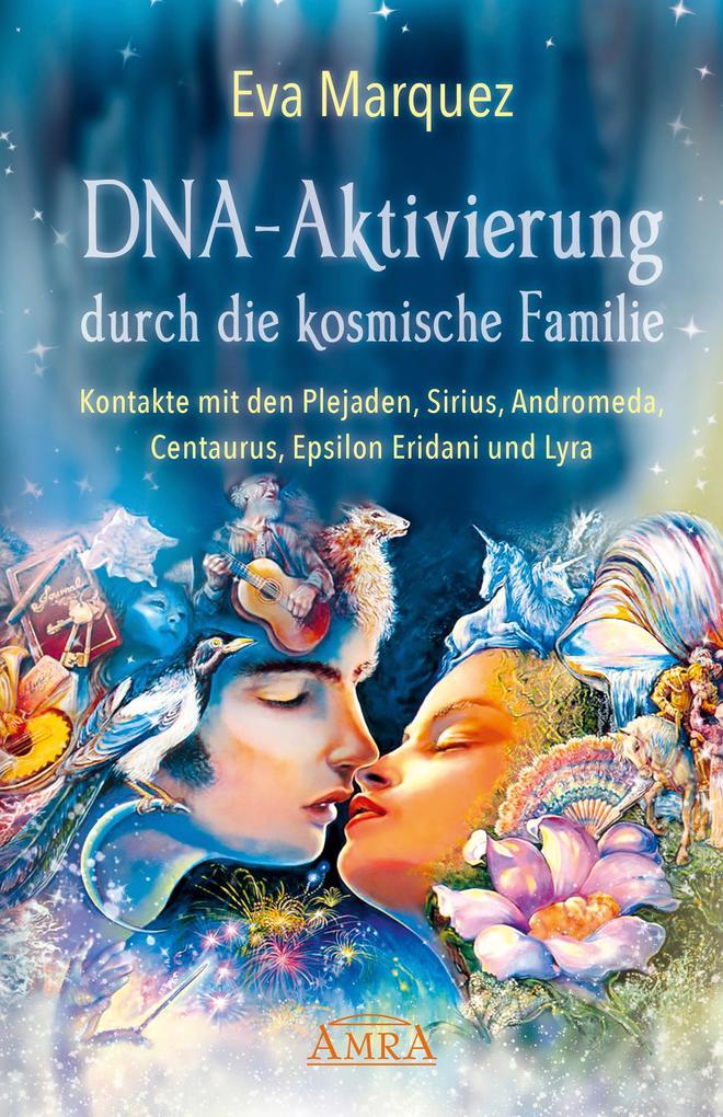 DNA-Aktivierung durch die kosmische Familie als eBook epub