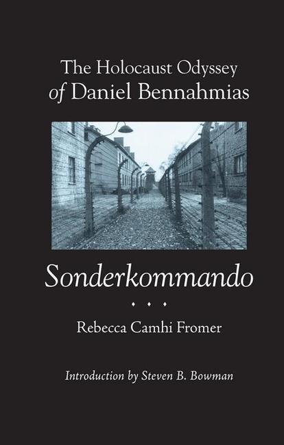The Holocaust Odyssey of Daniel Bennahmias, Sonderkommando als Taschenbuch
