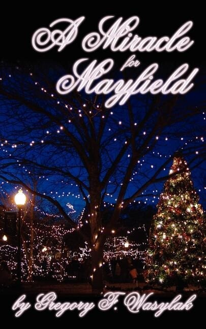 A Miracle for Mayfield als Buch (kartoniert)