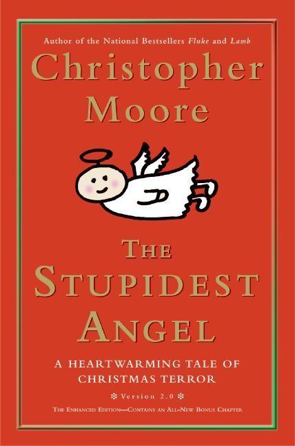 The Stupidest Angel: A Heartwarming Tale of Christmas Terror als Buch (gebunden)