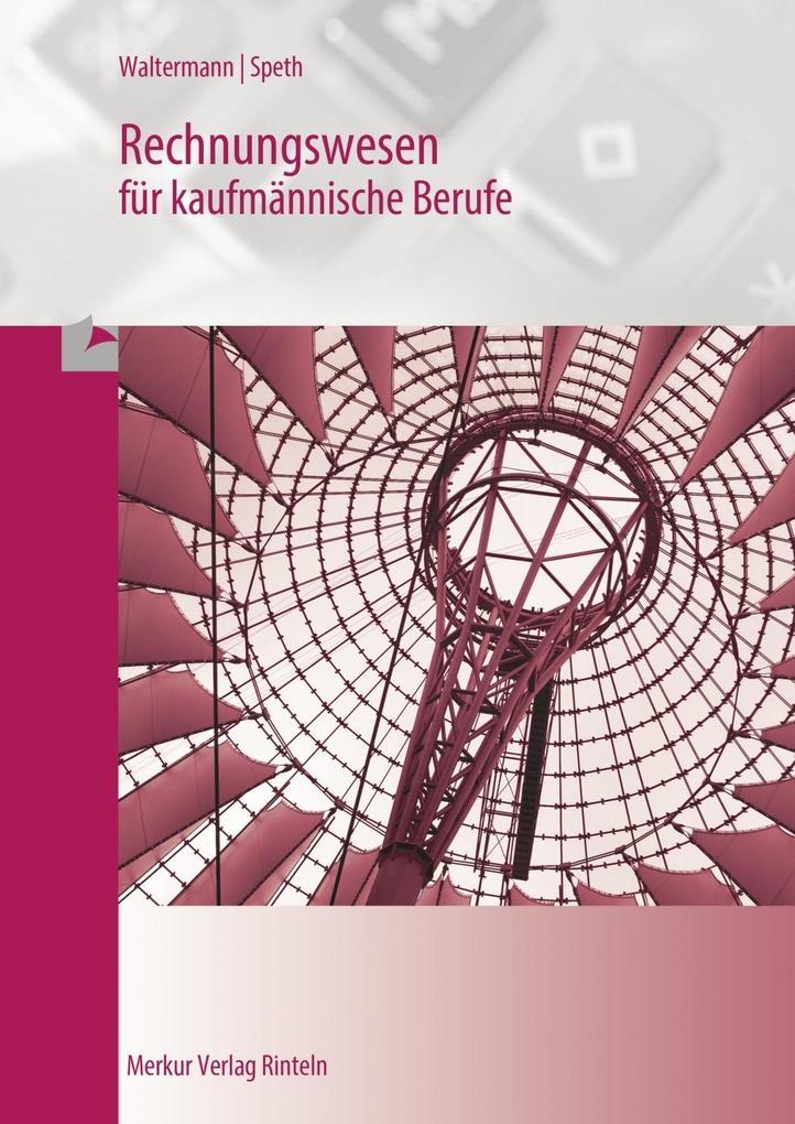 Rechnungswesen für kaufmännische Berufe als Buch (kartoniert)