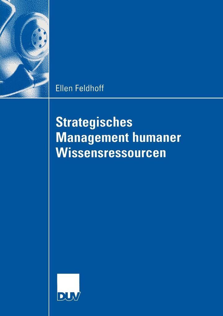 Strategisches Management humaner Wissensressourcen als Buch (kartoniert)