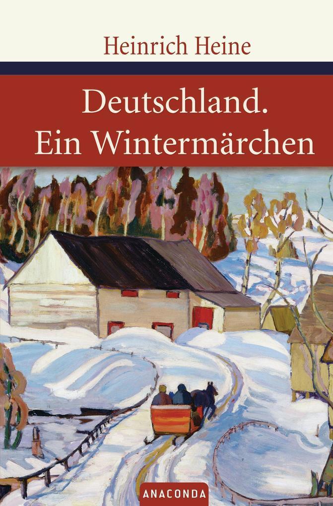Deutschland / Ein Wintermärchen als Buch (gebunden)