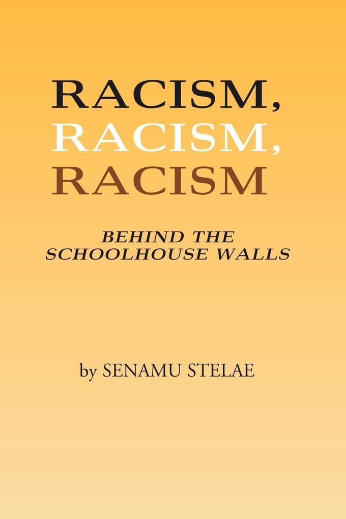 Racism, Racism, Racism als Taschenbuch