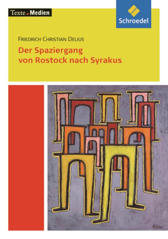 Der Spaziergang von Rostock nach Syrakus.Textausgabe mit Materialteil als Buch (kartoniert)
