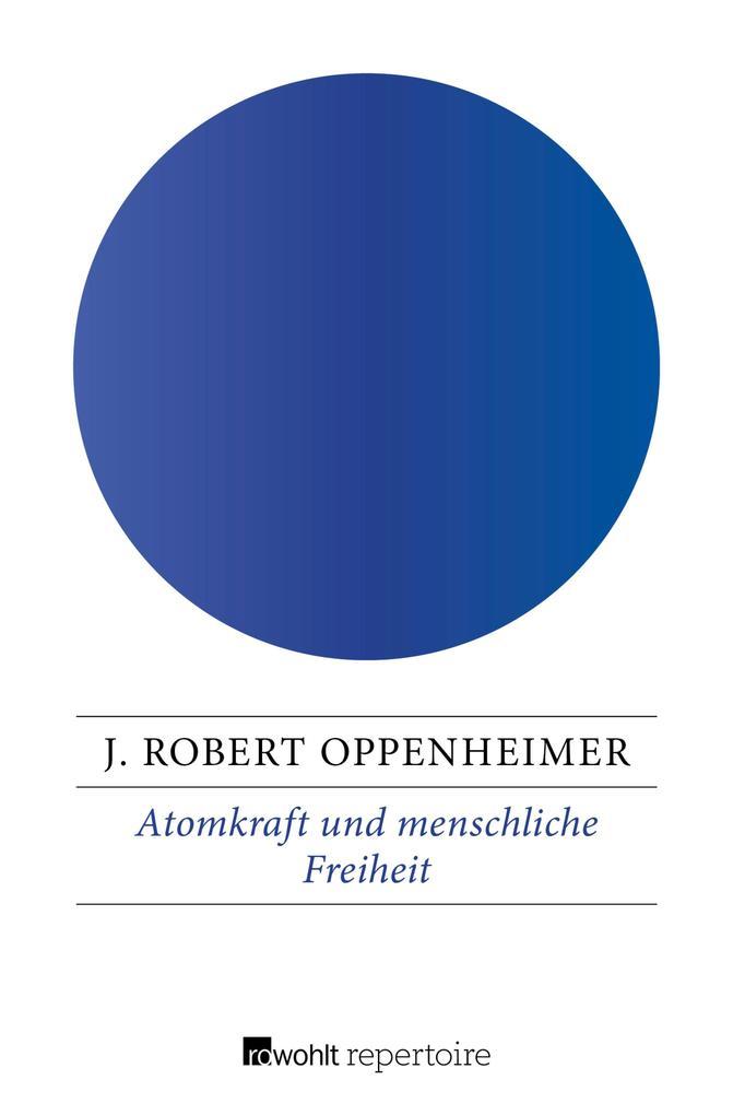 Atomkraft und menschliche Freiheit als eBook epub
