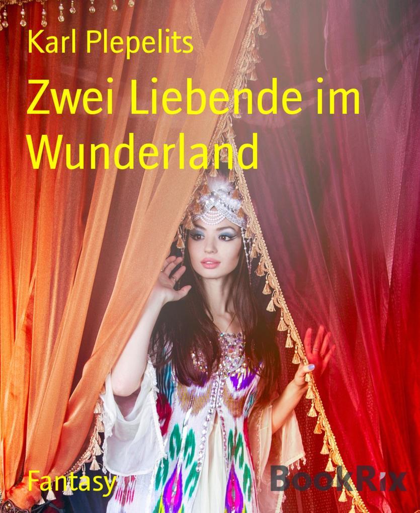 Zwei Liebende im Wunderland als eBook epub
