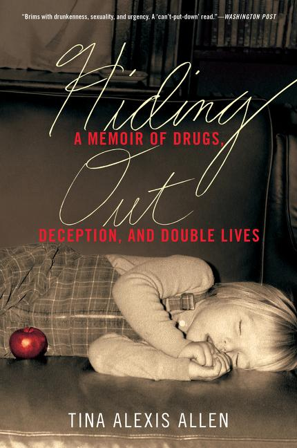 Hiding Out: A Memoir of Drugs, Deception, and Double Lives als Taschenbuch