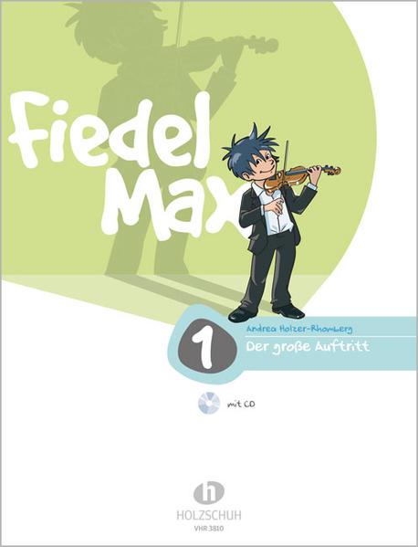Fiedel-Max - Der große Auftritt, Band 1 als Buch (geheftet)
