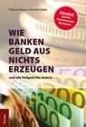 Wie Banken Geld aus Nichts erzeugen