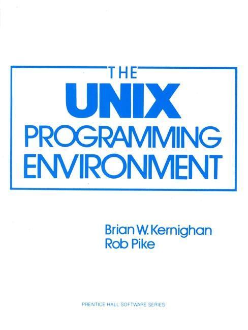 The UNIX Programming Environment als Buch (kartoniert)