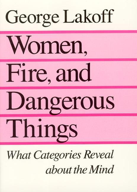 Women, Fire and Dangerous Things als Buch (kartoniert)