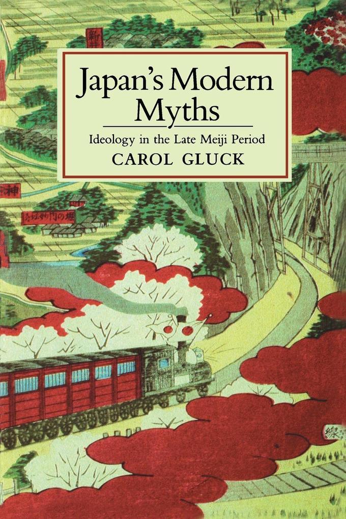 Japan's Modern Myths als Buch (kartoniert)