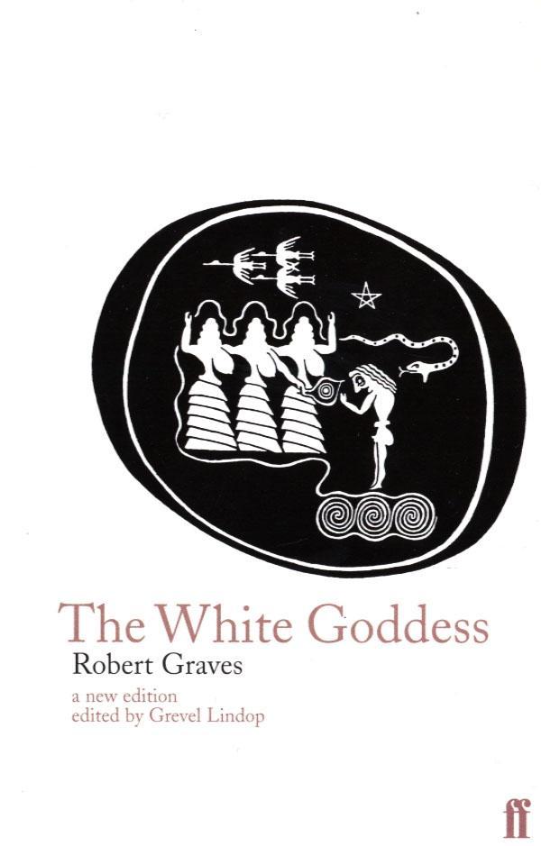 The White Goddess als Buch (kartoniert)