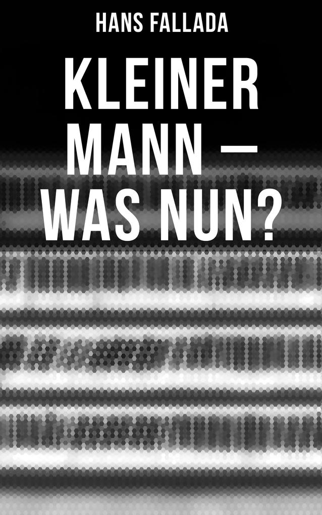 Kleiner Mann - was nun? als eBook epub