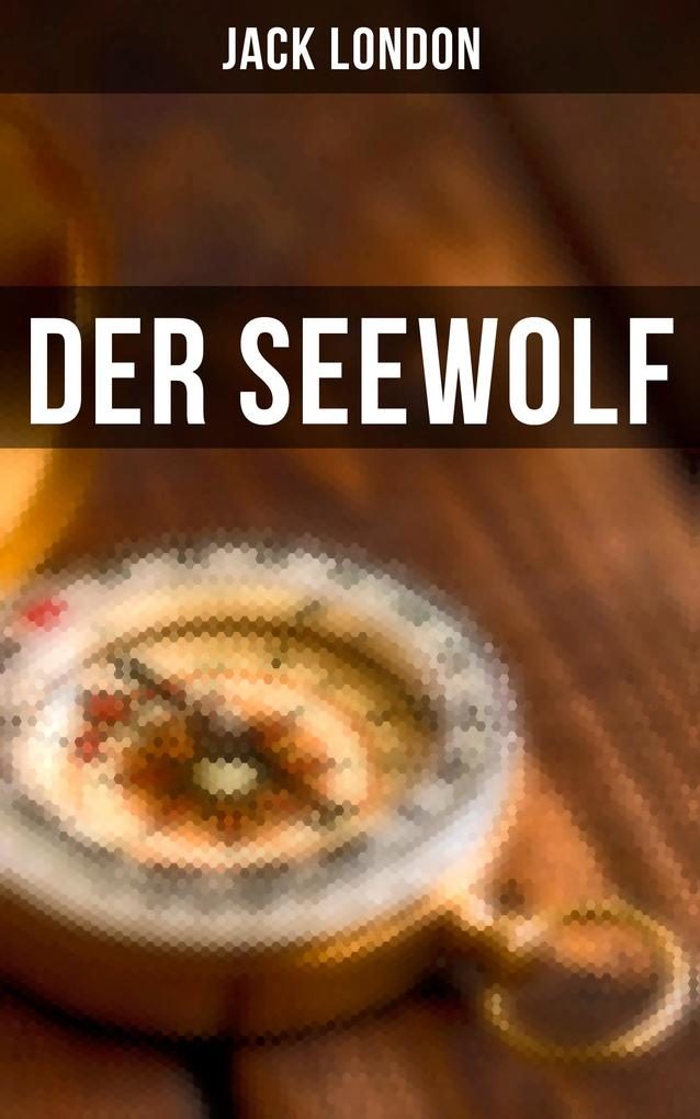 Der Seewolf als eBook epub