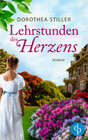 Lehrstunden des Herzens (Historischer Liebesroman)