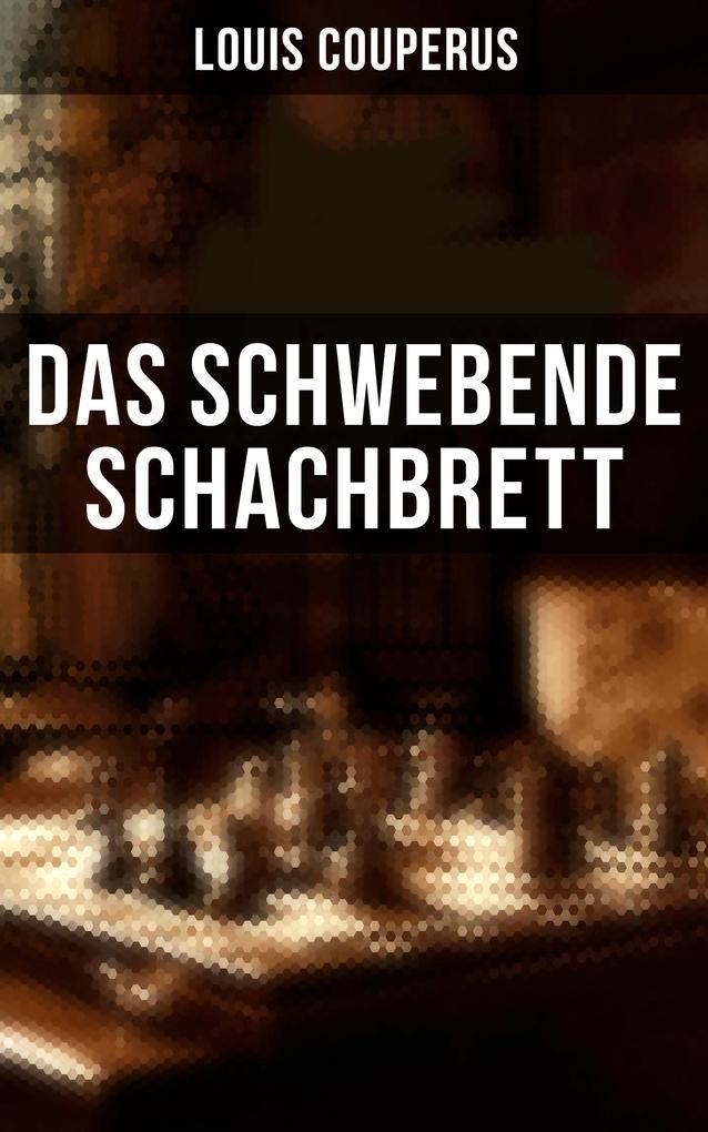 Das schwebende Schachbrett als eBook
