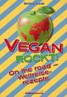 Vegan rockt! On the road