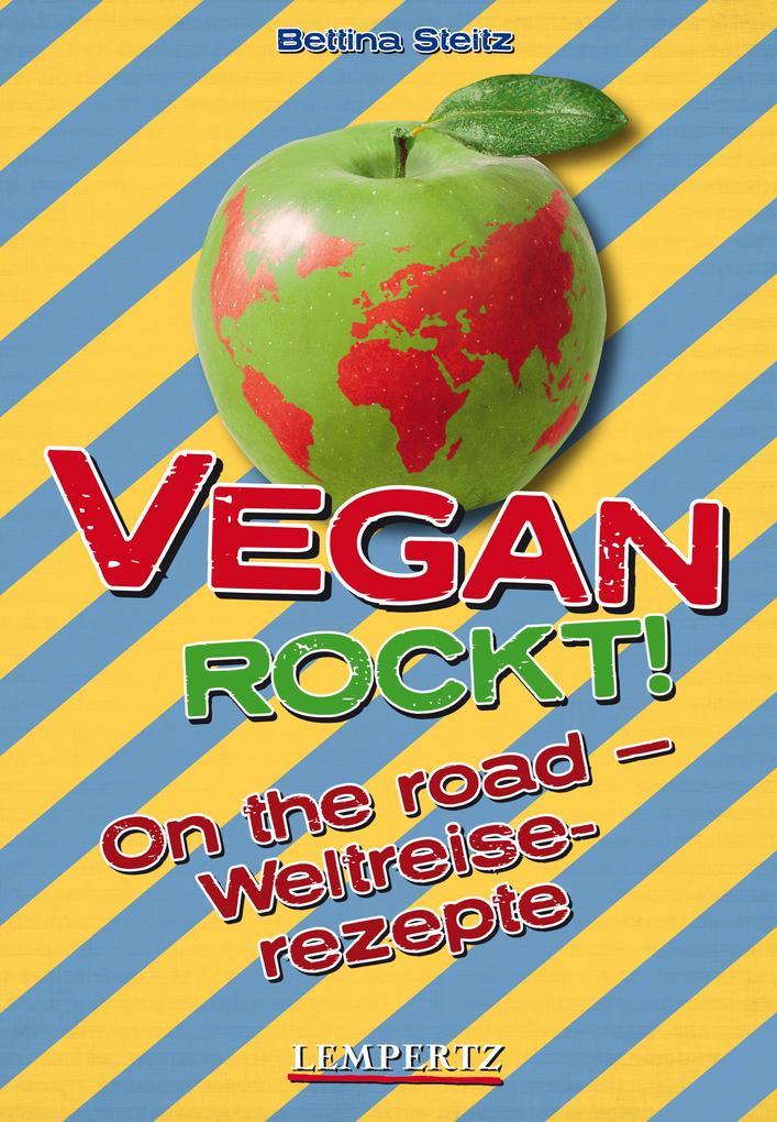 Vegan rockt! On the road als eBook epub