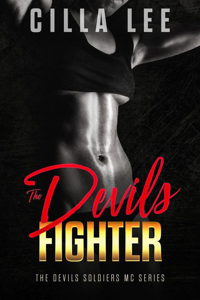The Devils Fighter (The Devils Soldiers mc, #5) als eBook epub