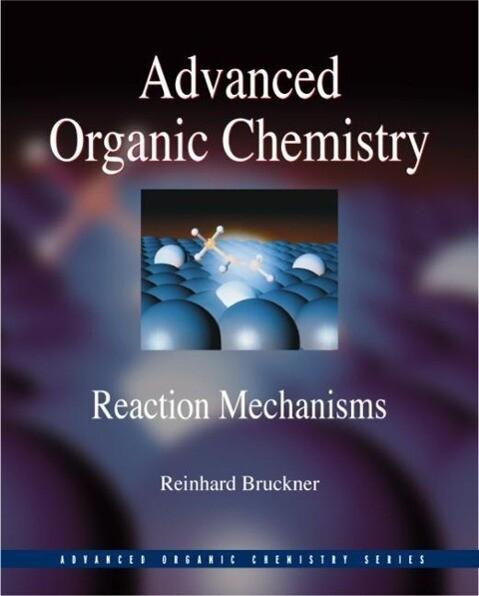 Advanced Organic Chemistry: Reaction Mechanisms als Buch (gebunden)
