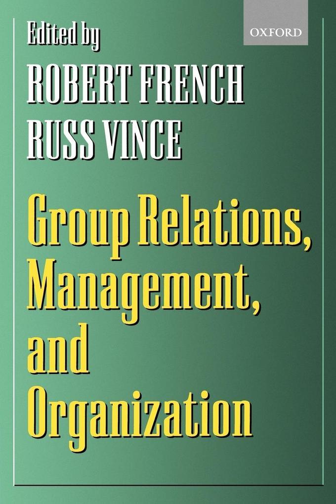 Group Relations, Management, and Organization als Buch (kartoniert)