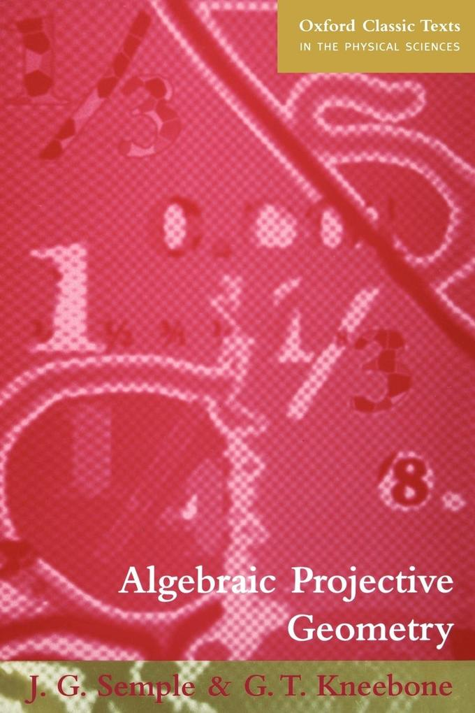Algebraic Projective Geometry als Buch (kartoniert)