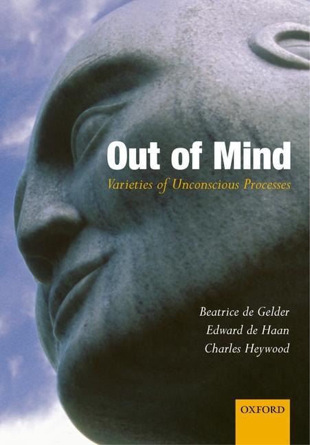 Out of Mind: Varieties of Unconscious Processes als Buch (gebunden)