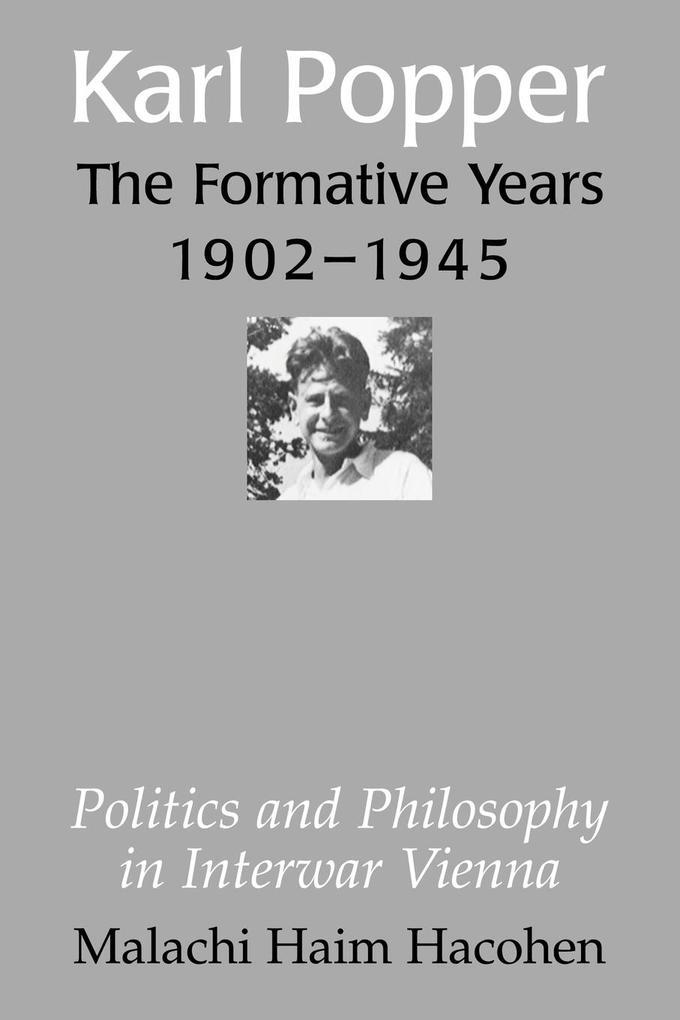 Karl Popper - The Formative Years, 1902 1945 als Buch (kartoniert)