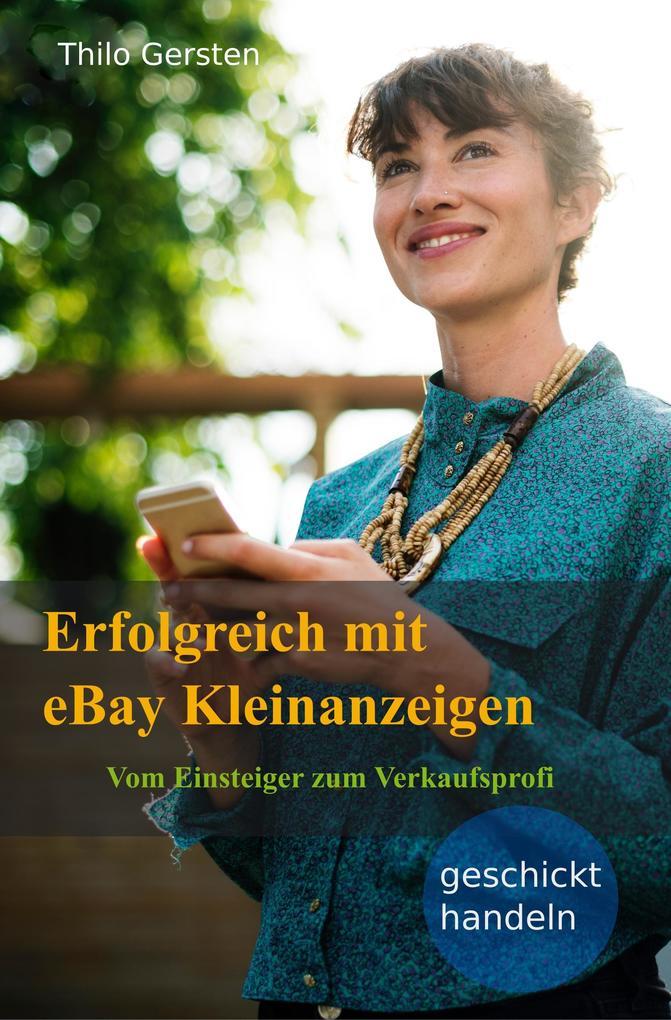 Erfolgreich mit eBay Kleinanzeigen als eBook epub