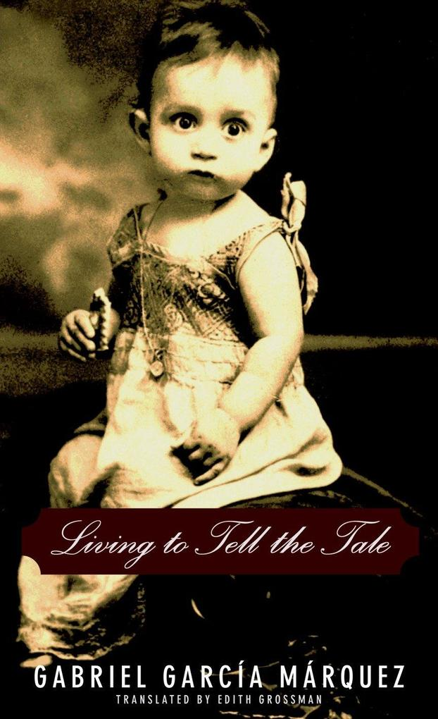 Living to Tell the Tale als Buch (gebunden)
