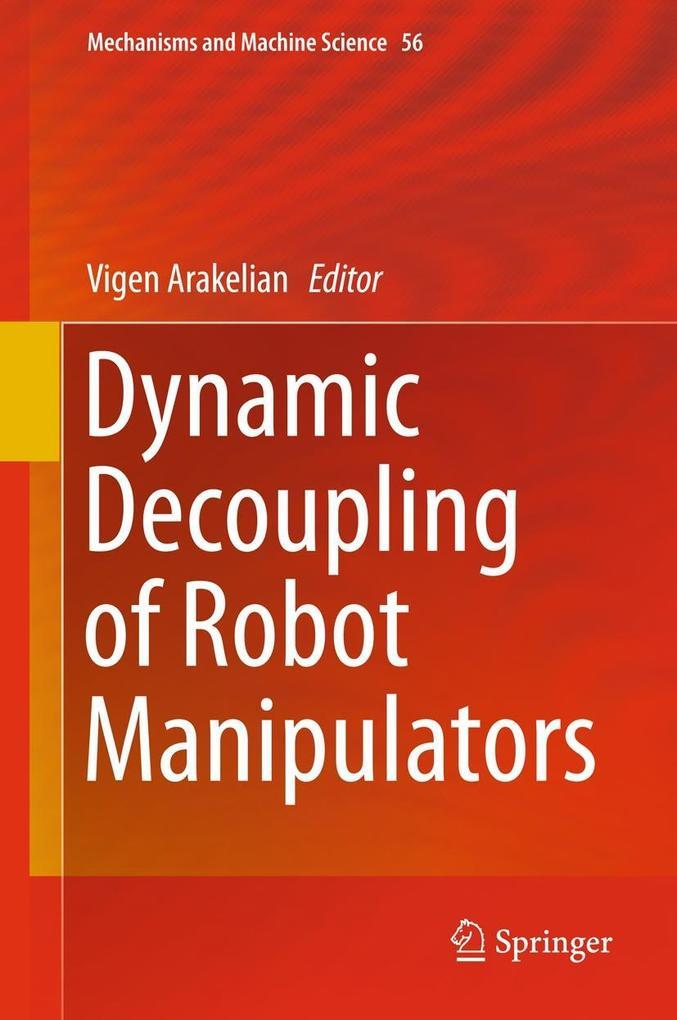 Dynamic Decoupling of Robot Manipulators als eBook pdf
