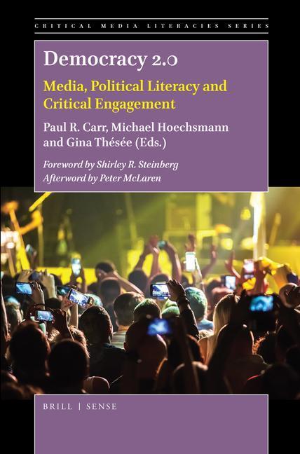 Democracy 2.0: Media, Political Literacy and Critical Engagement als Buch (gebunden)