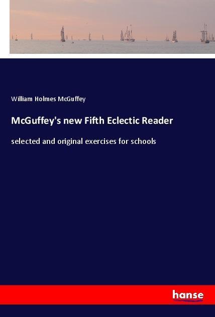 McGuffey's new Fifth Eclectic Reader als Buch (kartoniert)