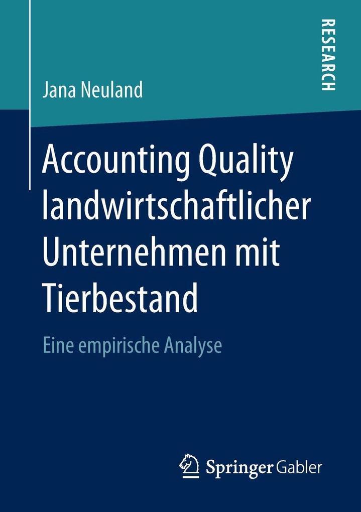 Accounting Quality landwirtschaftlicher Unternehmen mit Tierbestand als eBook pdf