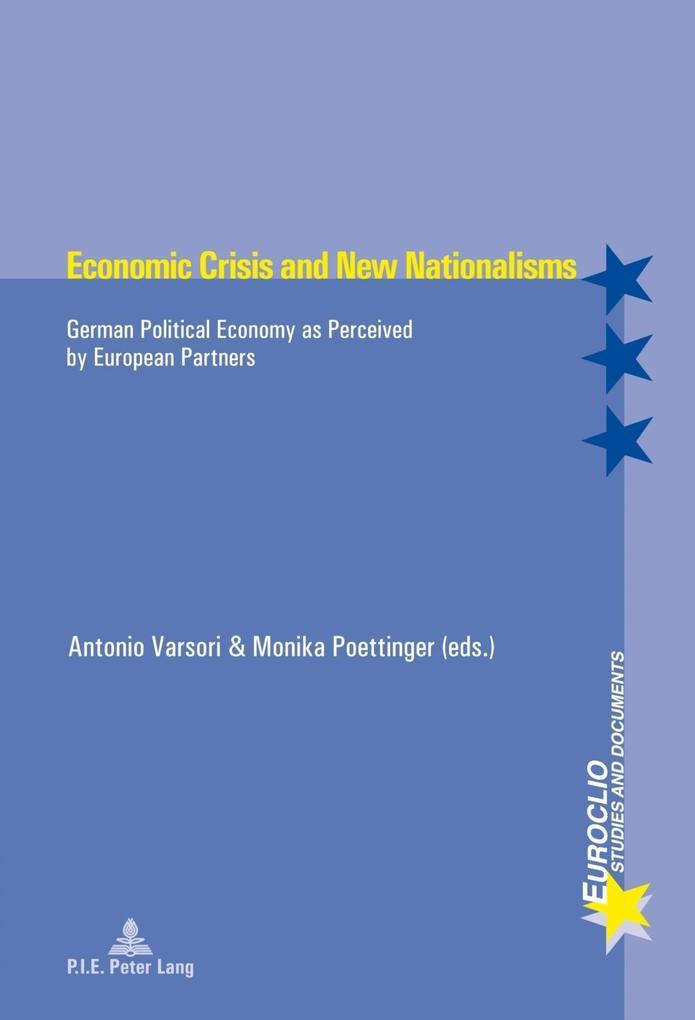 Economic Crisis and New Nationalisms als eBook pdf